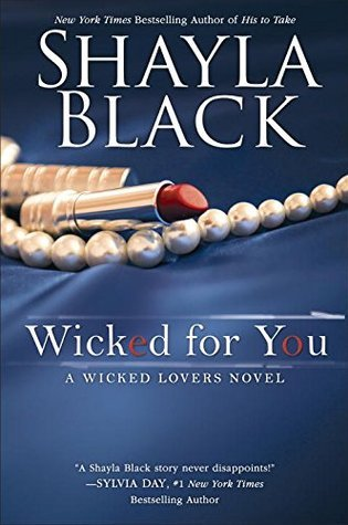 PROMO TOUR:  Wicked for You by Shayla Black