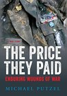 The Price They Paid: Enduring Wounds of War