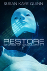 Restore (Stories of Singularity #1)