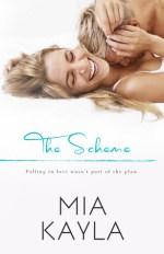 The Scheme by Mia Kayla