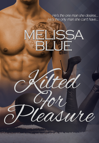 Kilted For Pleasure (Under the Kilt, #3)