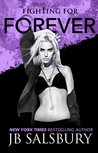 Fighting for Forever (Fighting, #6)
