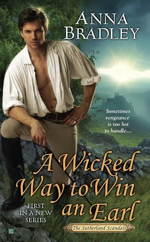 A Wicked Way to Win an Earl (Sutherland Scandals, #1)