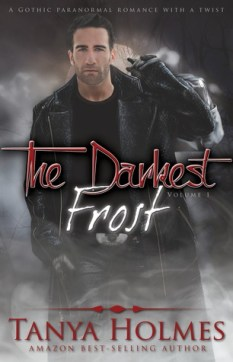 The Darkest Frost: Volume 1 (TDF, #1)