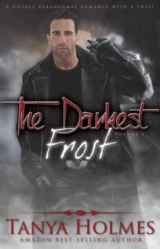 The Darkest Frost: Volume 1 (TDF, #1)