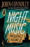 Night Music: Nocturnes Volume Two
