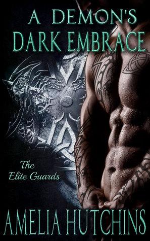 A Demon's Dark Embrace by Amelia Hutchins