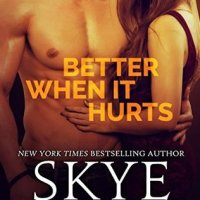 Review: Better When It Hurts by Skye Warren