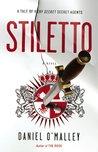 Stiletto (The Checquy Files, #2)