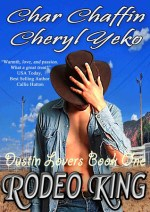 Rodeo King by Char Chaffin and Cheryl Yeko