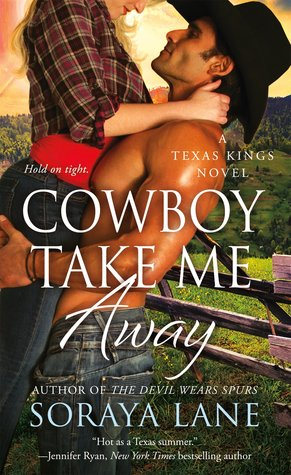 Review: Cowboy Take Me Away by Soraya Lane
