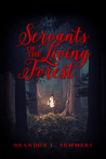 Servants of the Living Forest