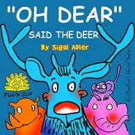Oh Dear Said The Deer (The Animal Tales Collection ages 3-9)