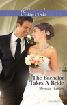 The Bachelor Takes A Bride