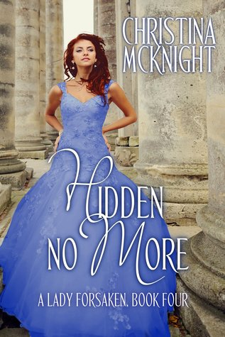 Hidden No More (A Lady Forsaken #4)