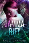 Gamma Rift (The Trans-Galactic Insurrection Series)