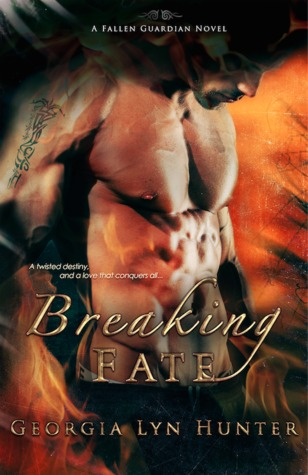 Breaking Fate (Fallen Guardians, #2)