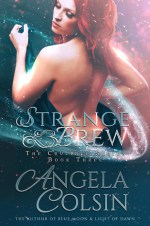 Strange Brew by Angela Colsin