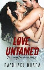 Love, Untamed by Ra'chael Ohara