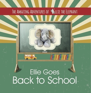 Book Cover of Ellie Goes Back to School
