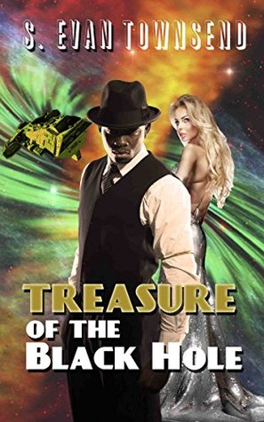 "Treasure of the Black Hole by S. Evan Townsend - Number 1 on Best ""Scifi and Scary"" novels of 2015"