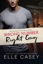 Wrong Number, Right Guy By Elle Casey