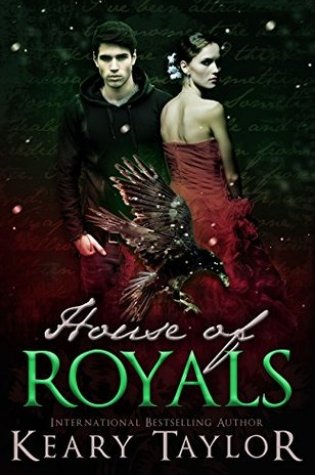 BOOK BLITZ Excerpt & Giveaway:  House of Royals by Keary Taylor