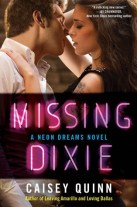 Missing Dixie (Neon Dreams, #3)