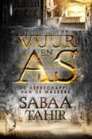 De heerschappij van de maskers (Vuur & As #1) – Sabaa Tahir