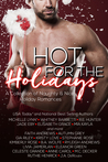 Hot for the Holidays (21 short stories): A Collection of Naughty And Nice Holiday Romances