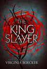 The King Slayer (The Witch Hunter, #2)