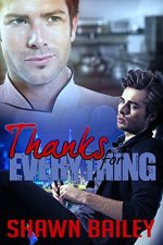 Review:  Thanks for Everything by Shawn Bailey