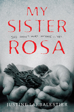 My Sister Rosa by Justine Larbalestier Review: Living with a Psychopath