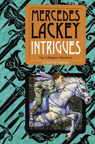 Intrigues (Valdemar: Collegium Chronicles, #2)