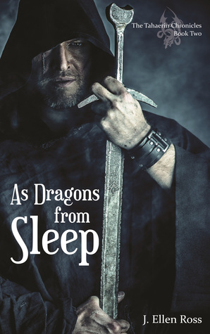 As Dragons from Sleep (The Tahaerin Chronicles, #2)