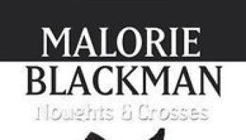 Noughts & Crosses (Noughts & Crosses #1) – Malorie Blackman