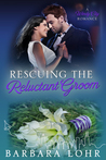 Rescuing the Reluctant Groom