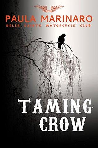 Taming Crow by Paula Marinaro