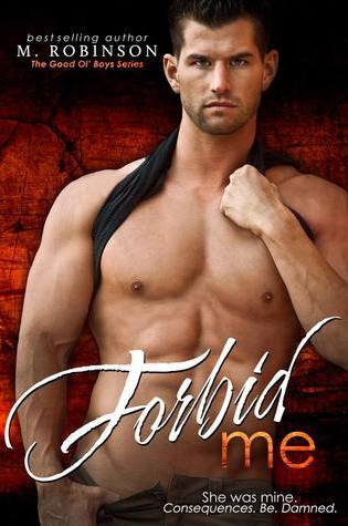 PROMO POST Excerpt and Giveaway:  Forbid Me by M. Robinson