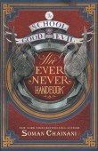 The School For Good and Evil: The Ever Never Handbook (The School for Good and Evil)