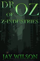 Dr. Oz of Z-Industries