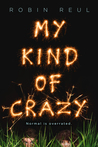 My Kind of Crazy