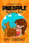 Pineapple Mystery Box: A Pineapple Port Cozy Mystery: Book Two