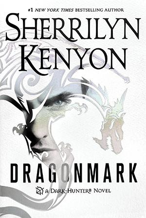 Dragonmark (Dark-Hunter, #26; Dragons Rising, #1; Lords of Avalon, #5)