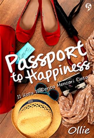 Passport to Happiness: 11 Kota 11 Cerita Mencari Cinta