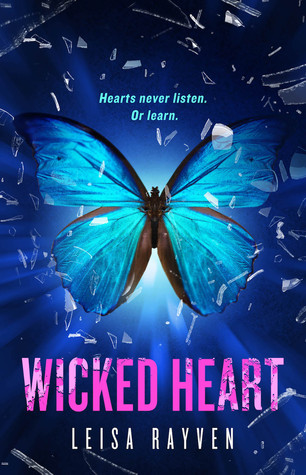 ARC Review: Wicked Heart (Starcrossed #3) by Leisa Rayven
