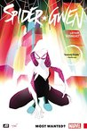 Spider-Gwen, Vol. 0: Most Wanted?