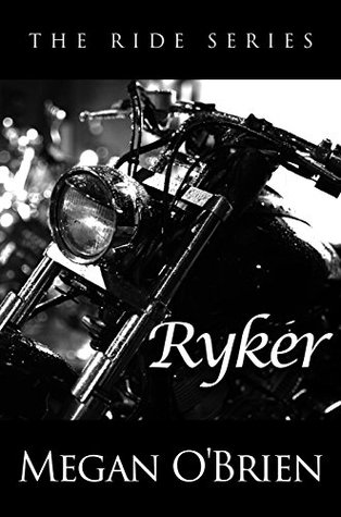 Ryker by Megan O'Brien