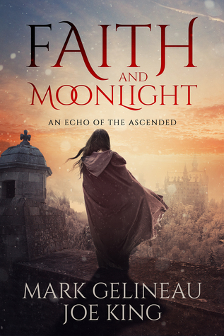 Review: Faith and Moonlight (Faith and Moonlight #1) by Mark Gelineau and Joe King