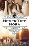 Never-Tied Nora by Cheyenne Blue